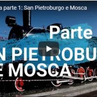 Transiberiana parte 1: San Pietroburgo e Mosca